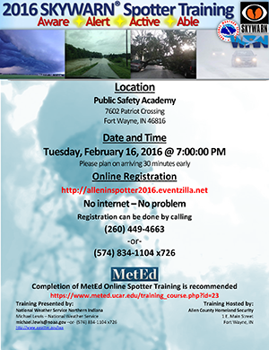 SKYWARN storm spotter training flyer - Allen County, Indiana - February 16 2016 - Public Safety Academy - National Weather Service training hosed by Allen County Office of Homeland Security